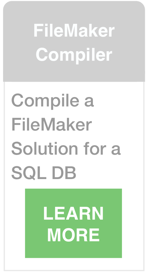 Compile FileMaker Solutions into SQL Database Apps