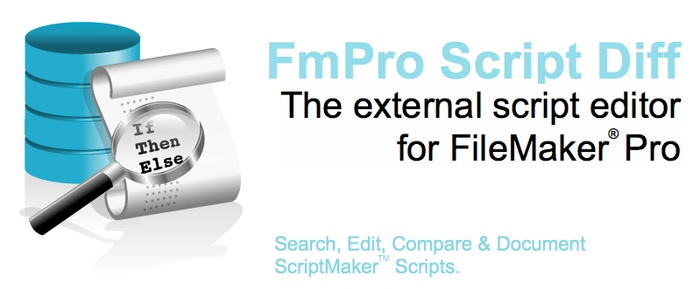 FmPro Script Diff - The external script editor for FileMaker Pro. Search, Edit, Compare & Document ScriptMaker Scripts